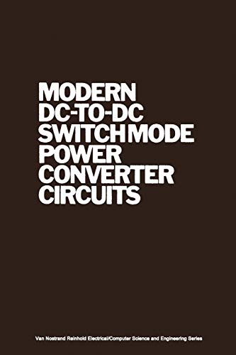 9789401180870: Modern DC-to-DC Switchmode Power Converter Circuits