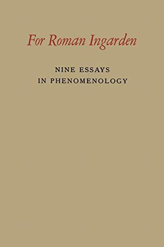 9789401183895: For Roman Ingarden: Nine Essays in Phenomenology