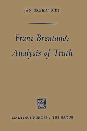 9789401183932: Franz Brentano's Analysis of Truth