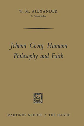 9789401185035: Johann Georg Hamann Philosophy and Faith