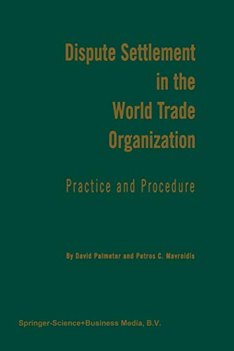 9789401197939: Dispute Settlement in the World Trade Organization: Practice and Procedure