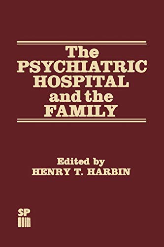 9789401198189: The Psychiatric Hospital and the Family