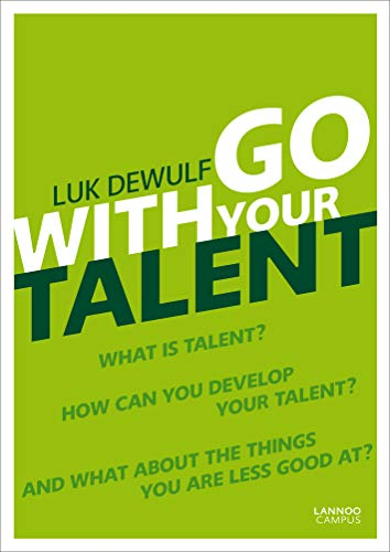 Go with Your Talent (Paperback): Luk Dewulf