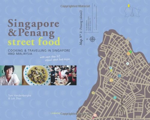 Singapore & Penang Street Food: Cooking and: Vandenberghe, Tom