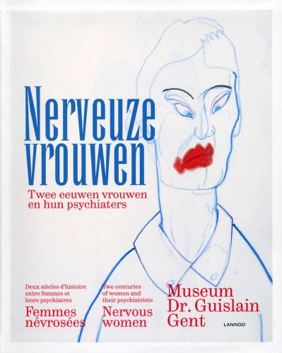 9789401403788: Nervous Women: Two Centuries of Women and Their Psychiatrists