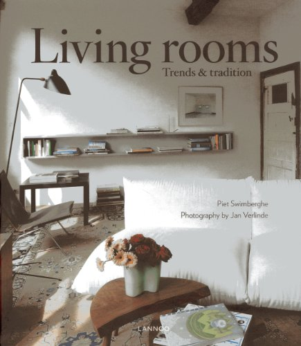 Living Rooms: Trends & Tradition: Piet Swimberghe, Jan Verlinde,