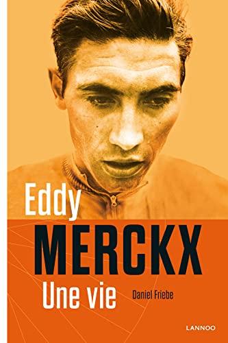 9789401404488: Eddy Merckx : Une vie