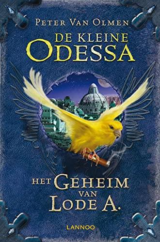 9789401406802: De kleine Odessa / 2. Het geheim van Lode A. / druk 1