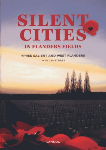Silent Cities in Flanders Fields: The WWI Cemeteries of Ypres Salient and West Flanders: Evans, ...