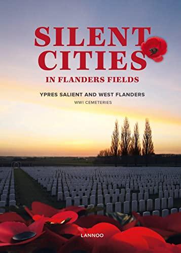 Silent Cities of Flanders Fields: Evans, Wayne; Schoeters, Staf