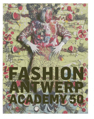 9789401409407: Fashion! Antwerp! Academy!: 50 years of Fashion Academy