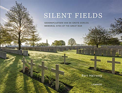 9789401409582: Silent Fields: Memorial Sites of the Great War