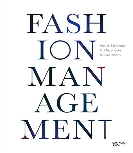 Fashion Management: Annick Schramme; Francesca Rinaldi; Karinna Nobbs