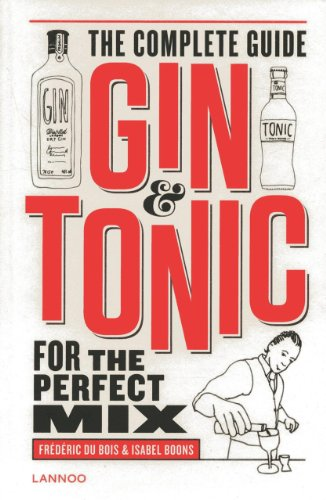 9789401414234: Gin & Tonic: The Complete Guide for the Perfect Mix