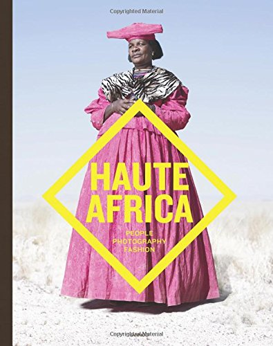 Haute Africa: People. Photography. Fashion: de Jaegher, Christophe;