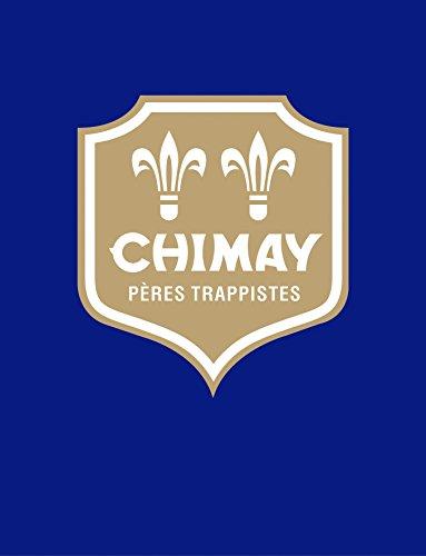 9789401418782: Chimay - Version française: Pères trappistes