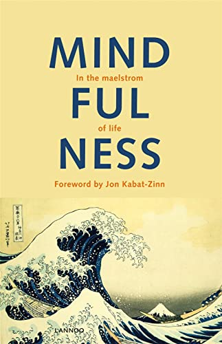 Mindfulness: In the Maelstrom of Life: Maex, Edel
