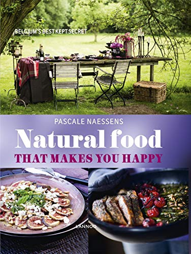 9789401419833: Natural Food That Makes You Happy