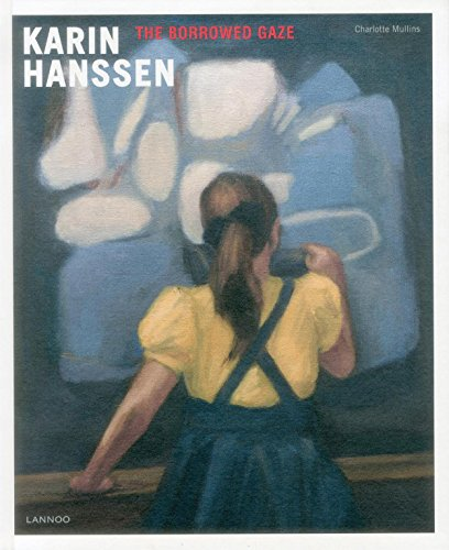 9789401420426: Karin Hanssen: The Borrowed Gaze