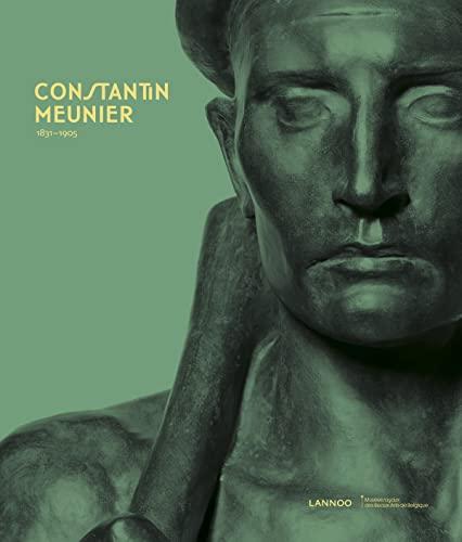 9789401422031: Constantin Meunier ; 1831-1905