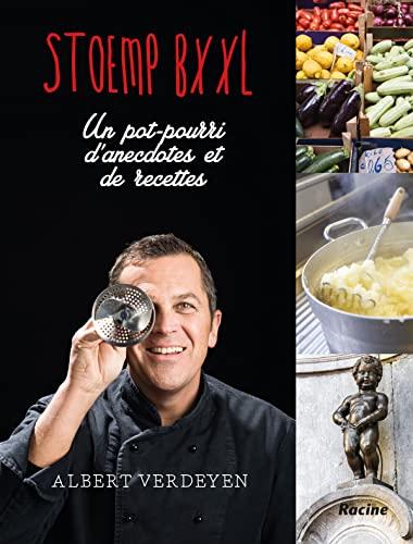 9789401426022: Stoemp BXXL - FR: Un pot-pourri d'anecdotes et de recettes