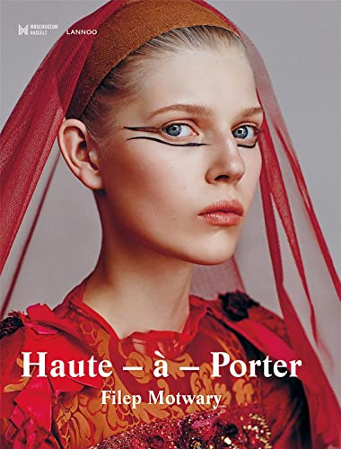 Haute-a-porter (Hardcover): Filep Motwary