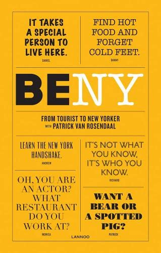 9789401434690: Be NY: From Tourist to New Yorker