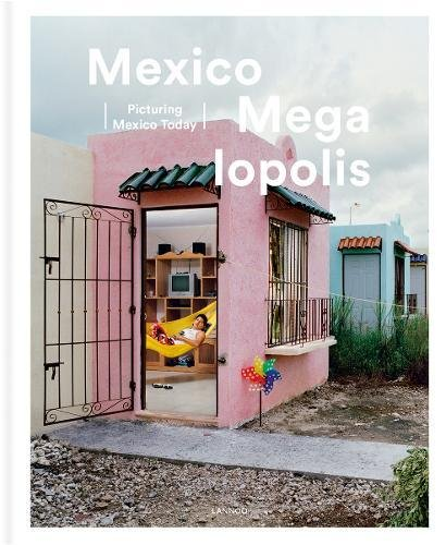9789401434782: Mexico Megalopolis: Picturing Mexico Today (English and Spanish Edition)