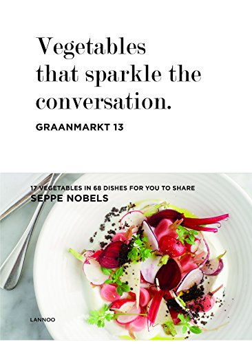 Vegetables That Sparkle the Conversation (Hardcover): Seppe Nobels