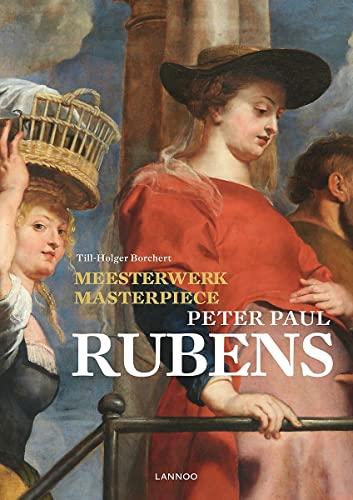 Masterpiece: Peter Paul Rubens (Meesterwerk / Masterpiece): Borchert, Till-Holger
