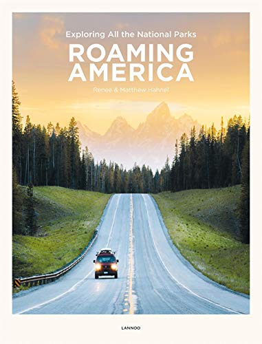 9789401453486: Roaming America: Exploring All the National Parks