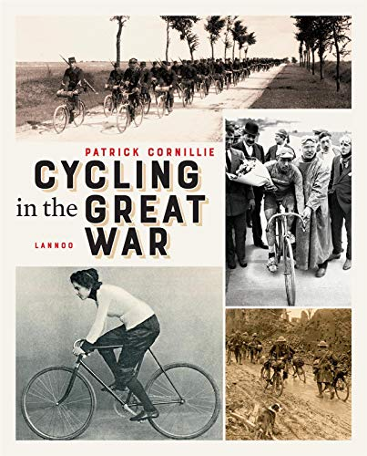 Cycling in the Great War (Paperback) - Patrick Cornillie