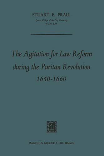 9789401503488: The Agitation for Law Reform during the Puritan Revolution 1640–1660