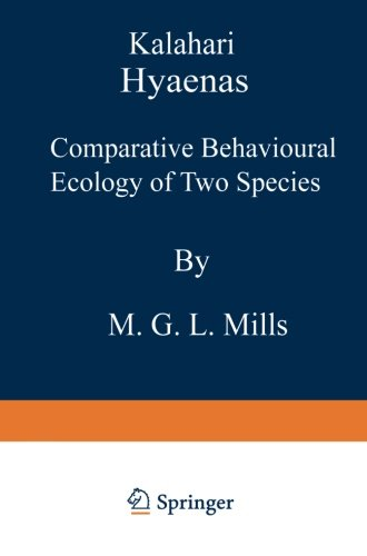 9789401511032: Kalahari Hyaenas: Comparative Behavioural Ecology of Two Species