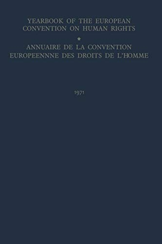 Yearbook of the European Convention on Human Rights / Annuaire dela convention Europeenne des ...