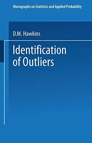 9789401539968: Identification of Outliers (Monographs on Statistics and Applied Probability)