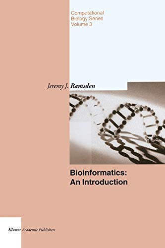 9789401570961: Bioinformatics: An Introduction (Computational Biology) (Volume 3)