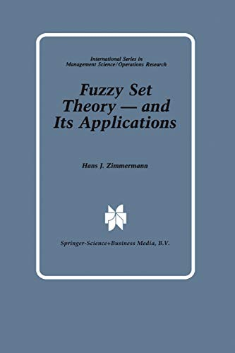 9789401571555: Fuzzy Set Theory ― and Its Applications (International Series in Management Science Operations Research)