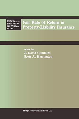 9789401577557: Fair Rate of Return in Property-Liability Insurance (Huebner International Series on Risk, Insurance and Economic Security)