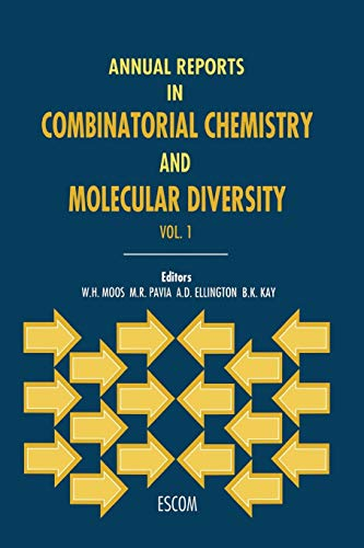 Annual Reports in Combinatorial Chemistry and Molecular Diversity Annual Reports in Combinatorial ...