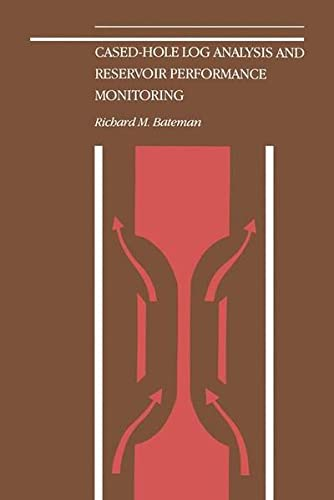 9789401709798: Cased-Hole Log Analysis and Reservoir Performance Monitoring