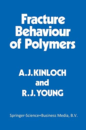 9789401715966: Fracture Behaviour of Polymers