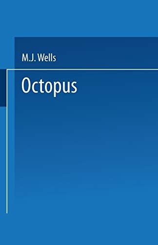 9789401724708: Octopus: Physiology And Behaviour Of An Advanced Invertebrate