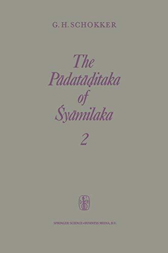 9789401734196: The Pādatāḍitaka of Śyāmilaka: Part 2