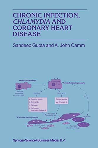 Chronic Infection, Chlamydia and Coronary Heart Disease (Developments in Cardiovascular Medicine): ...