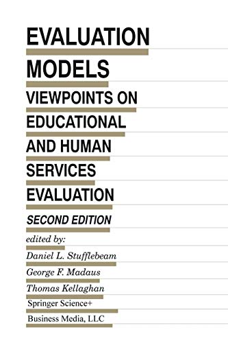 9789401738408: Evaluation Models: Viewpoints on Educational and Human Services Evaluation (Evaluation in Education and Human Services)