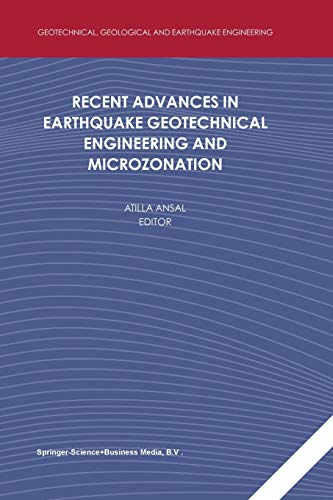 9789401740388: Recent Advances in Earthquake Geotechnical Engineering and Microzonation (Geotechnical, Geological and Earthquake Engineering)