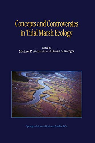 9789401740807: Concepts and Controversies in Tidal Marsh Ecology