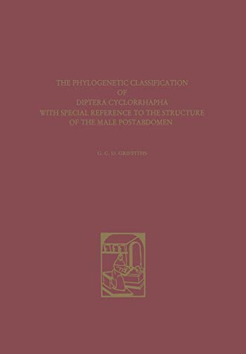 9789401756471: The Phylogenetic Classification of Diptera Cyclorrhapha (Series Entomologica)