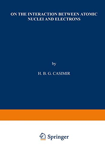 On the Interaction Between Atomic Nuclei and: Casimir, H. B.